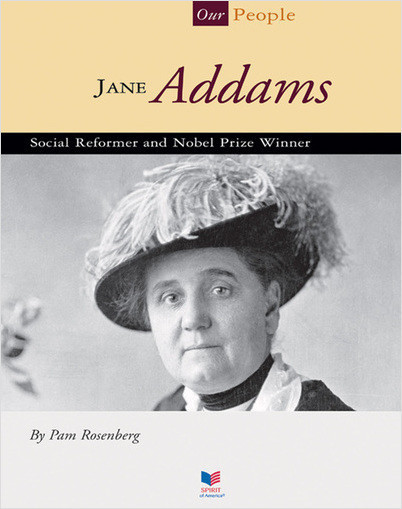 Cover: Jane Addams: Social Reformer and Nobel Prize Winner