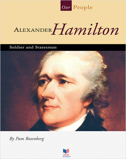 Cover: Alexander Hamilton: Soldier and Statesman