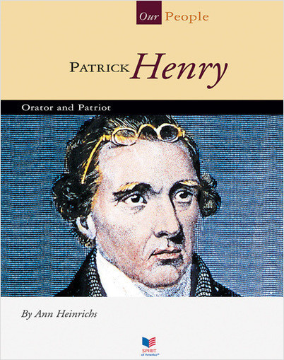 Cover: Patrick Henry: Orator and Patriot