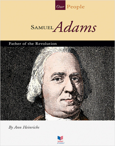 Cover: Samuel Adams: Father of the Revolution