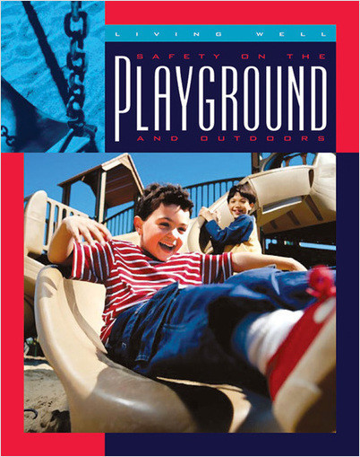 Cover: Safety on the Playground and Outdoors