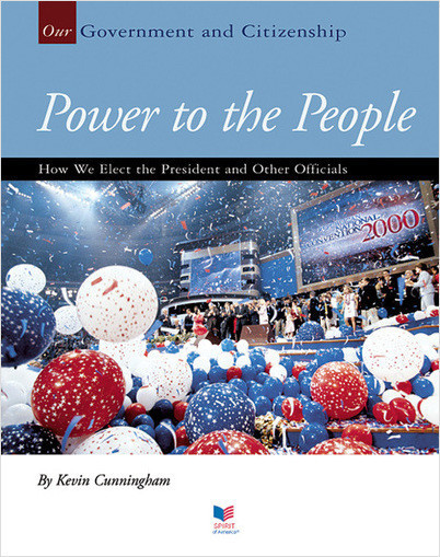 Cover: Power to the People: How We Elect the President and Other Officials