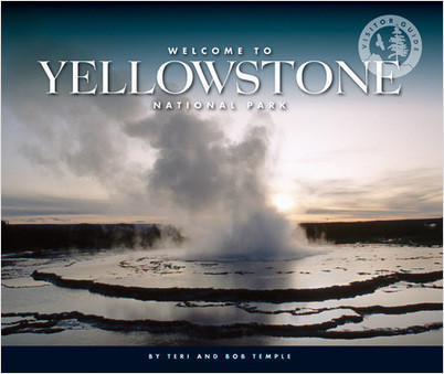 Cover: Welcome to Yellowstone National Park