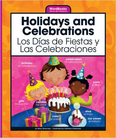 Cover: Holidays and Celebrations/Los Dias de Fiestas y Las Celebraciones