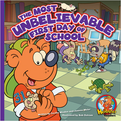 Cover: The Most Unbelievable First Day of School: A Storytime Book