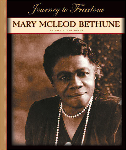 Cover: Mary McLeod Bethune