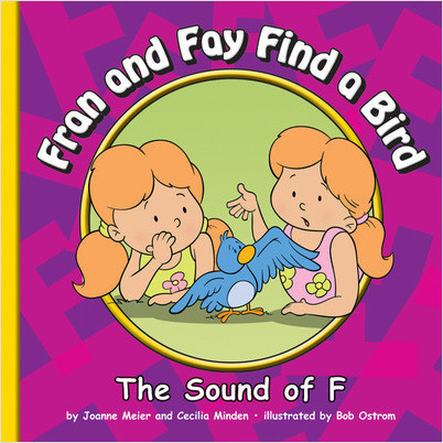 Cover: Fran and Fay Find a Bird: The Sound of F