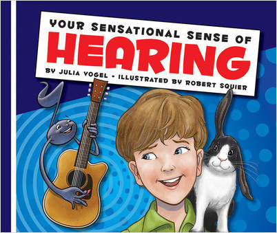 Cover: Your Sensational Sense of Hearing