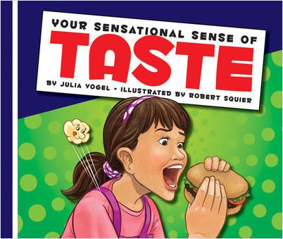 Cover: Your Sensational Sense of Taste