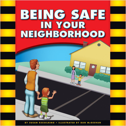 Cover: Being Safe in Your Neighborhood