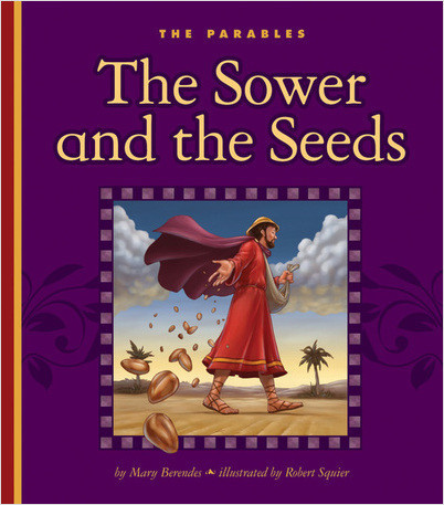 Cover: The Sower and the Seeds
