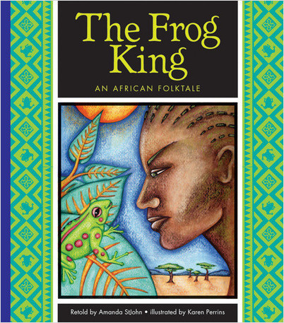 Cover: The Frog King: An African Folktale