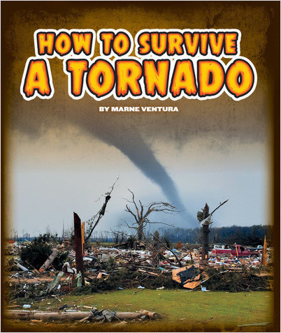 Cover: How to Survive a Tornado