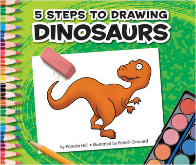 Cover: 5 Steps to Drawing Dinosaurs