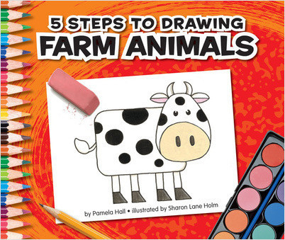 Cover: 5 Steps to Drawing Farm Animals