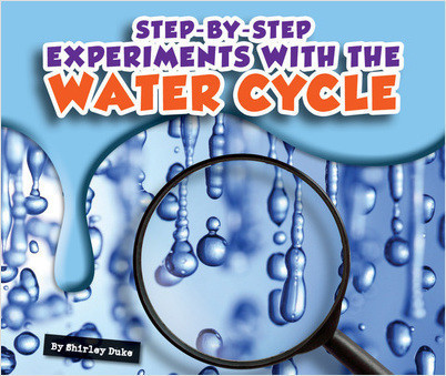 Cover: Step-by-Step Experiments with the Water Cycle