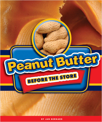 Cover: Peanut Butter Before the Store