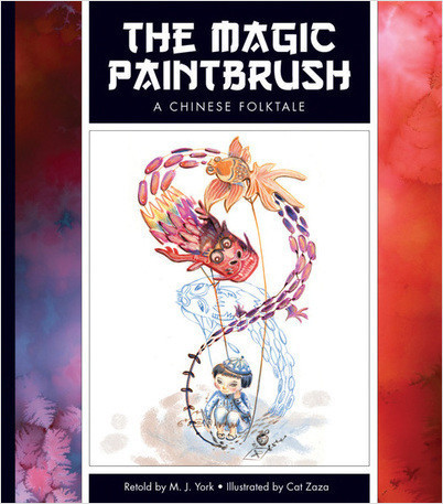 Cover: The Magic Paintbrush: A Chinese Folktale