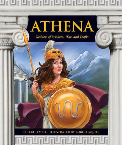 Cover: Athena: Goddess of Wisdom, War, and Crafts