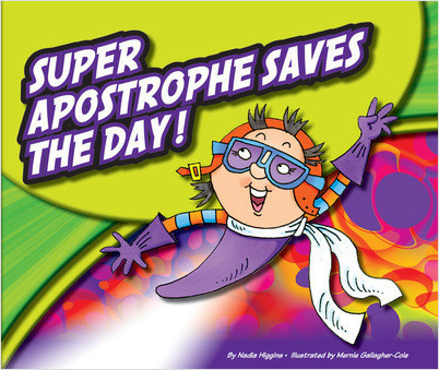 Cover: Super Apostrophe Saves the Day!
