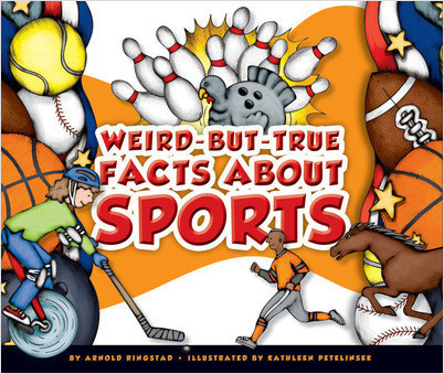 Cover: Weird-but-True Facts about Sports