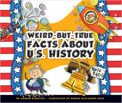 Cover: Weird-but-True Facts about U.S. History