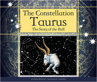 Cover: The Constellation Taurus: The Story of the Bull