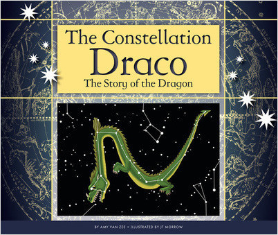 Cover: The Constellation Draco: The Story of the Dragon