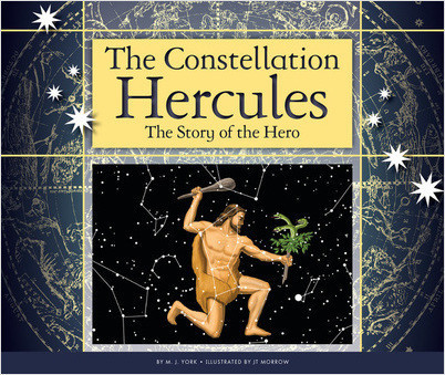 Cover: The Constellation Hercules: The Story of the Hero