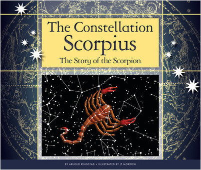 Cover: The Constellation Scorpius: The Story of the Scorpion