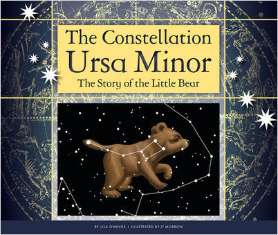 Cover: The Constellation Ursa Minor: The Story of the Little Bear