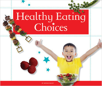 Cover: Healthy Eating Choices