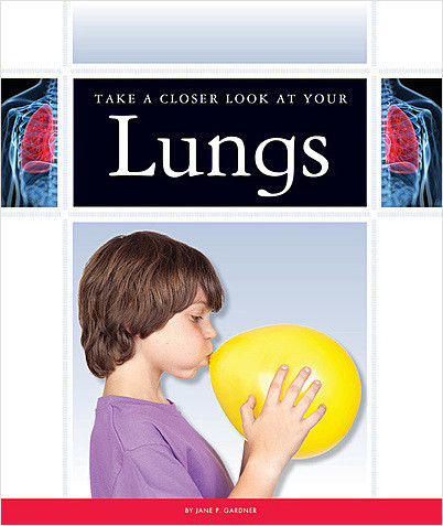 Cover: Take a Closer Look at Your Lungs