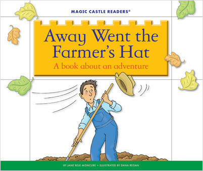 Cover: Away Went the Farmer's Hat: A Book about an Adventure