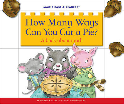 Cover: How Many Ways Can You Cut a Pie? A Book about Math