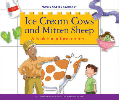 Cover: Ice Cream Cows and Mitten Sheep: A Book about Farm Animals