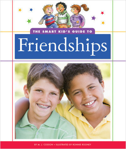 Cover: The Smart Kid's Guide to Friendships
