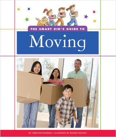 Cover: The Smart Kid's Guide to Moving