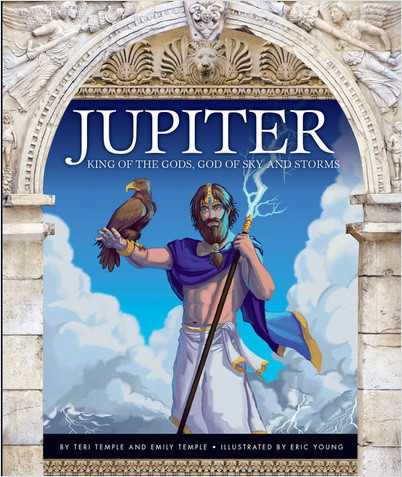 Cover: Jupiter: King of the Gods, God of Sky and Storms