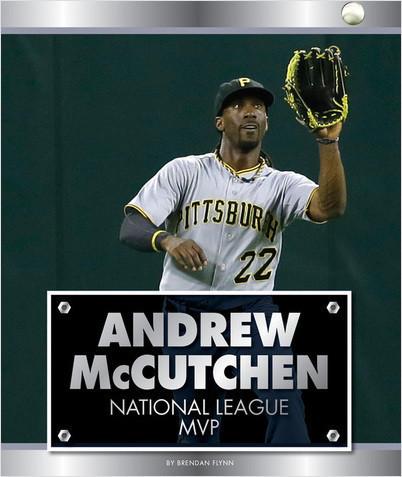 Cover: Andrew McCutchen: National League MVP