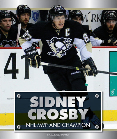 Cover: Sidney Crosby: NHL MVP and Champion