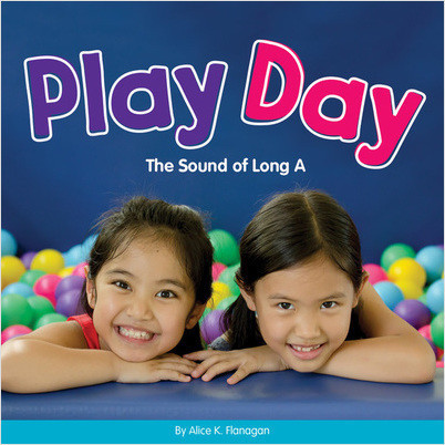 Cover: Play Day: The Sound of Long A