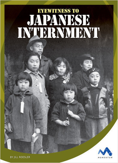 Cover: Eyewitness to Japanese Internment