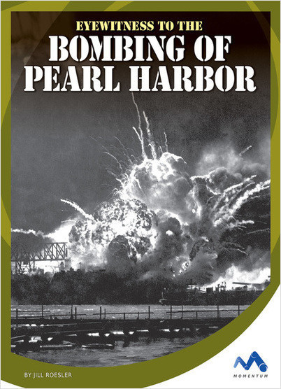 Cover: Eyewitness to the Bombing of Pearl Harbor