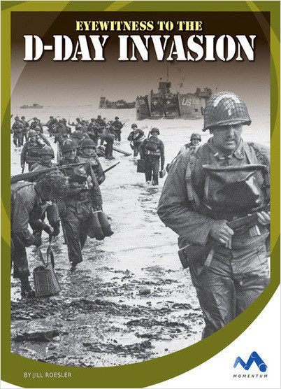 Cover: Eyewitness to the D-Day Invasion
