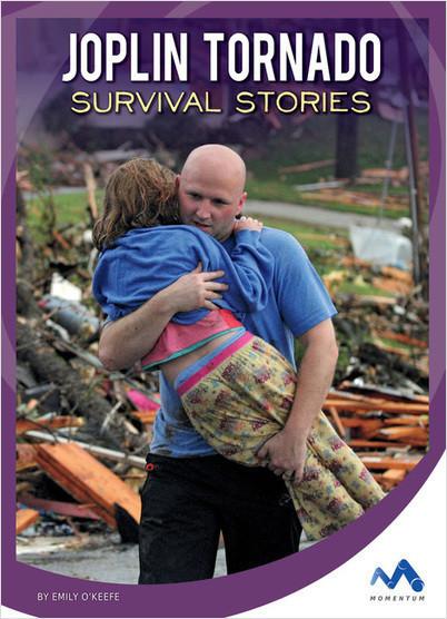 Cover: Joplin Tornado Survival Stories