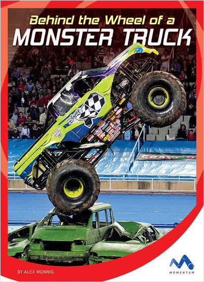 Cover: Behind the Wheel of a Monster Truck