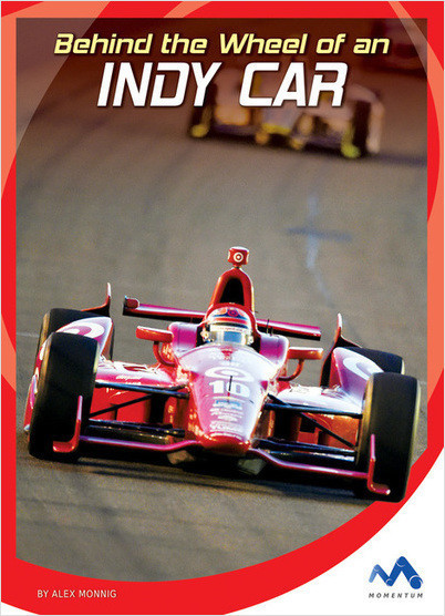 Cover: Behind the Wheel of an Indy Car