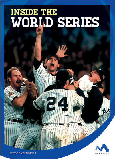 Cover: Inside the World Series