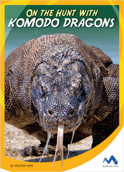 Cover: On the Hunt with Komodo Dragons